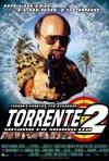 La locandina di Torrente 2: Mission in Marbella