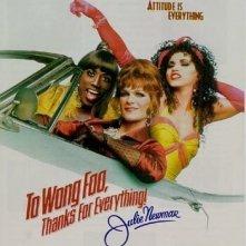 La locandina di A Wong Foo, grazie di tutto! Julie Newmar