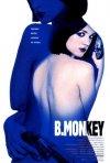 La locandina di B. Monkey - Una donna da salvare