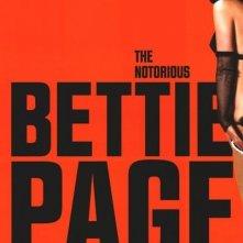 La locandina di The Notorious Bettie Page