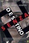 La locandina italiana di Senza destino