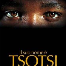 La locandina italiana di Il suo nome è Tsotsi