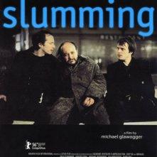 La locandina di Slumming