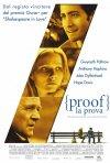 La locandina italiana di Proof - La prova