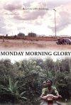 La locandina di Monday Morning Glory