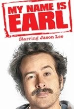 La locandina di My Name Is Earl