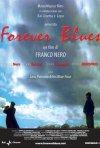 La locandina di Forever Blues