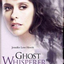 La locandina di Ghost Whisperer