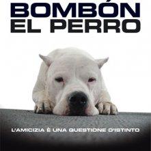 La locandina di Bombòn - El perro