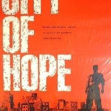 La locandina di City of Hope - La città della speranza