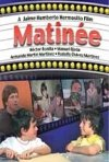 La locandina di Matinée