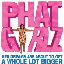 La locandina di Phat Girlz