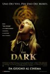 La locandina italiana di The Dark