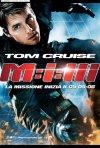 La locandina italiana di Mission: Impossible III