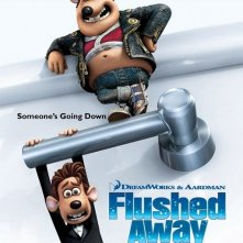 La locandina di Flushed Away