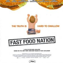 locandina di Fast Food Nation