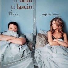 La locandina italiana di Ti odio, ti lascio, ti...