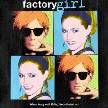 La locandina di Factory Girl