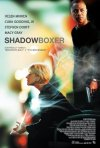 La locandina di Shadowboxer