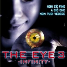 La locandina di The Eye Infinity