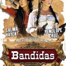 La locandina italiana di Bandidas