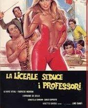 La locandina di La liceale seduce i professori