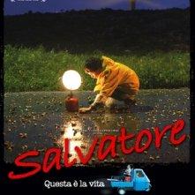 La locandina di Salvatore - Questa è la vita