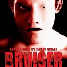 La locandina di Bruiser - La vendetta non ha volto
