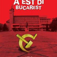 La locandina di A est di Bucarest