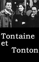 La locandina di Tontaine et Tonton