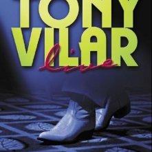 La locandina di La Vera Leggenda di Tony Vilar