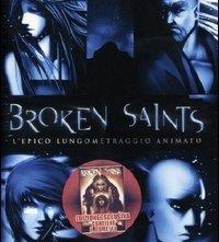 La locandina di Broken Saints