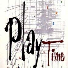 La locandina di Play Time - Tempo di divertimento