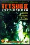 La locandina di Tetsuo II: Body Hammer