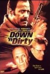 La locandina di Down 'n Dirty