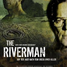 La locandina di Riverman: storia di un serial killer