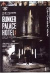La locandina di Bunker Palace Hotel