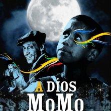 La locandina di A Dios Momo