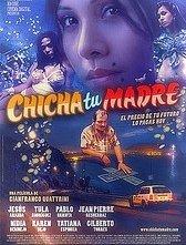 La locandina di Chicha tu madre