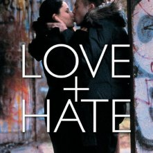 La locandina italiana di Love + Hate