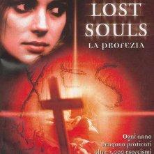 La locandina di Lost Souls - La profezia