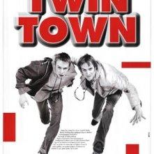 La locandina di Twin Town