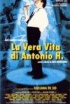 La locandina di La vera vita di Antonio H.