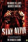 La locandina italiana di Stay Alive