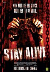 Stay Alive in streaming & download