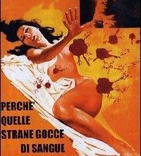 La locandina di Perché quelle strane gocce di sangue sul corpo di Jennifer?