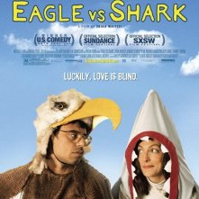 La locandina di Eagle vs Shark