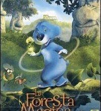 La locandina di Foresta magica, La