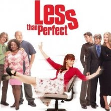 La locandina di Less than perfect