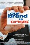 La locandina di Our Brand is Crisis